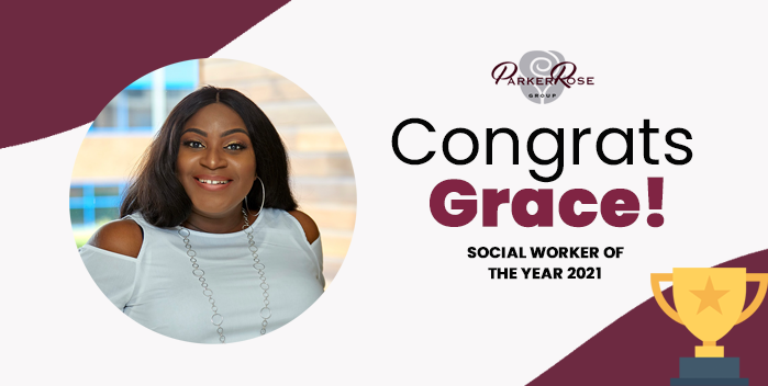 Parker Rose's Social Worker of the Year 2021