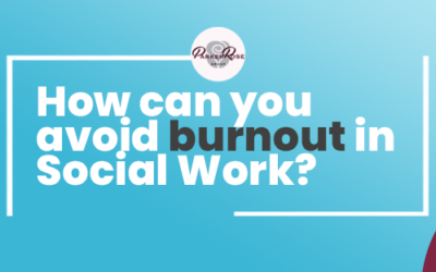 How can you avoid burnout in Social Work?